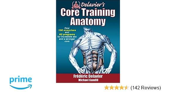 Delaviers Core Training Anatomy Frederic Delavier Michael Gundill