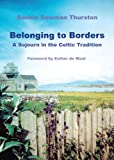 Belonging to Borders, Bonnie Bowman Thurston, 0814633676