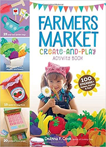 Farmers Market Create And Play Activity Book 100 Stickers Games