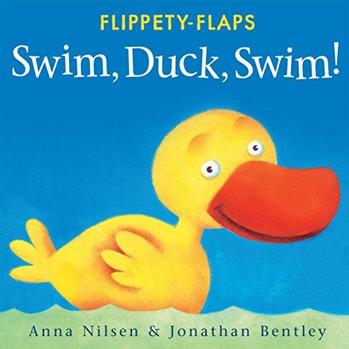Duck Swim Little (Swim, Duck, Swim! (Flippety-Flaps))