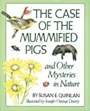 Case of the Mummified Pigs, Susan E. Quinlan, 1563977834