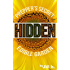 HIDDEN: Prepper's Secret Edible Garden (SHTF Book 3)