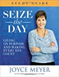 Seize the Day Study Guide: Living on...