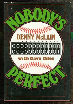 Nobodys perfect Denny McLain product image