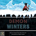 Demon Winters | Marcos Zuniga,Jay Dee Johns III