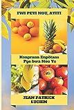 img - for Fwi Peyi Nou, Ayiti: Konprann Enp tans Pye Bwa Nou Yo (French Edition) book / textbook / text book