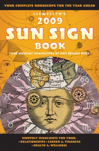 Llewellyn's 2009 Sun Sign Book: Your Complete Horoscope for the Year Ahead (Annuals - Sun Sign Book)