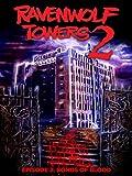 Ravenwolf Towers Episode 2: Bonds Of Blood