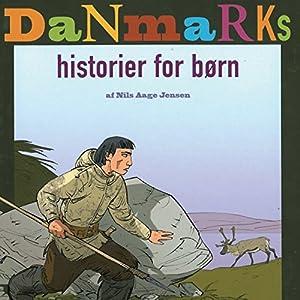Flere danmarkshistorier for børn Audiobook