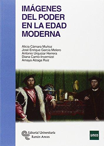 Descargar Libro Imágenes Del Poder En La Edad Moderna Alicia Cámara Muñoz