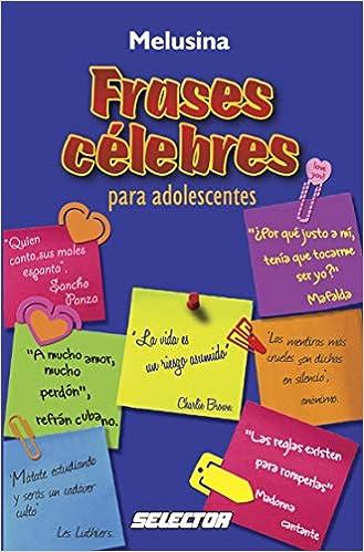 Amazoncom Frases Celebres Para Adolescentes Spanish
