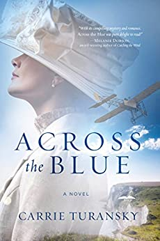 Across the Blue: A Novel by [Turansky, Carrie]