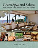 img - for Green Spas and Salons: How to Make Your Business Truly Sustainable book / textbook / text book