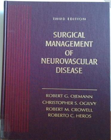 Surgical Management of Neurovascular Disease