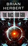 The Race for God, Brian Herbert, 084395910X