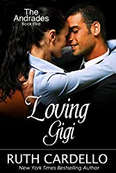 Loving Gigi (The Andrades, Book 5)