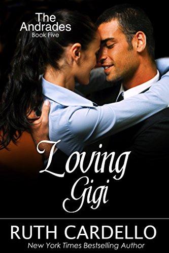 7e543a3b3aea2 Loving Gigi (The Andrades, Book 5)