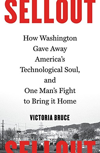 Sellout: How Washington Gave Away America