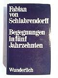 img - for Begegnungen in fu nf Jahrzehnten (German Edition) book / textbook / text book