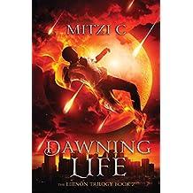 Dawning Life: The Edinön Trilogy: Book 2