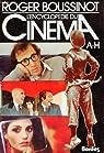 L'encyclopedie du cinema - 2 tomes par Boussinot