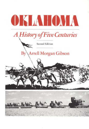 Oklahoma: A History of Five Centuries