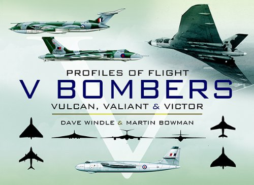 V Bombers: Vulcan, Valiant and Victor (Profiles of Flight) (English Edition) por [Bowman, Martin W., Windle, Dave]