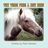Tiny Turbo Finds a New Home, Patti Osterloo, 1451274939