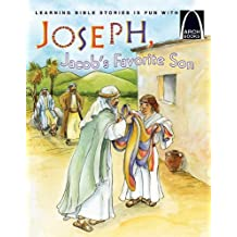 Joseph, Jacob's Favorite Son - Arch Book by Eric Bohnet (2010-07-01)