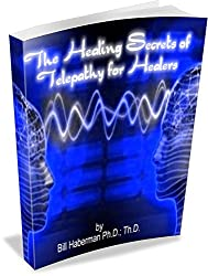 The Healing Secrets of Telepathy for Healers