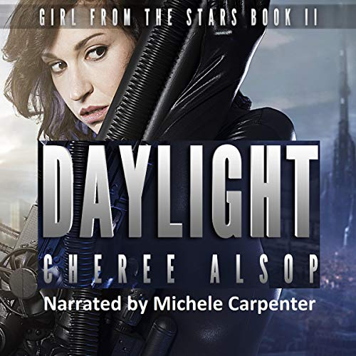 Pdf Science Fiction Daylight: Girl from the Stars, Book 2