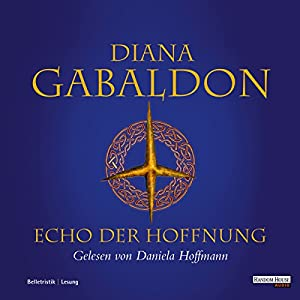 Echo der Hoffnung (Outlander 7) Hörbuch