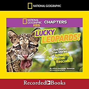 National Geographic Kids Chapters: Lucky Leopards Audiobook