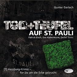 Tod und Teufel auf St. Pauli (Hamburg-Krimis 7)