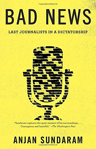 bad-news-last-journalists-in-a-dictatorship
