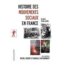 Histoire des mouvements sociaux en France (POCHES SCIENCES t. 417) (French Edition)