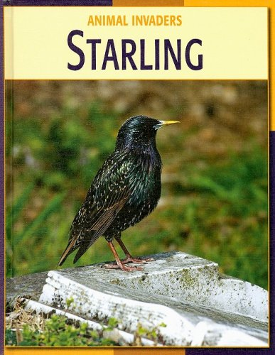 Starling (Animal Invaders) PDF ePub fb2 book