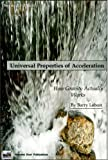 Universal Properties of Acceleration : How Gravity Actually Works, Lebost, Barry, 061555072X
