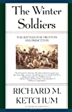 The Winter Soldiers, Richard M. Ketchum, 0805060987