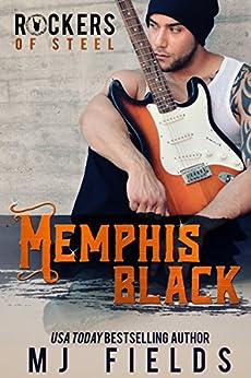 Memphis Black: Rockers of Steel by [Fields, MJ]