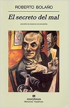 Book El secreto del mal (Spanish Edition) by Roberto Bolano (2013-04-01)