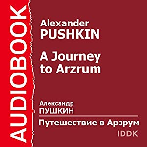 A Journey to Arzrum [Russian Edition] Audiobook