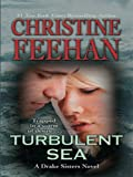 Turbulent Sea, Christine Feehan, 1410410889