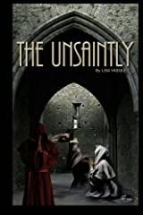 The Unsaintly Paperback