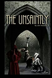 The Unsaintly, Vol. 1