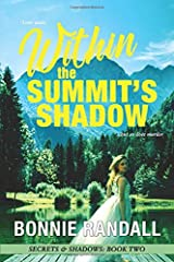 Within The Summit's Shadow: Love waits ...but so does murder (Secrets & Shadows) Paperback