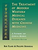 Product review for The Treatment of Modern Western Medical Diseases with Chinese Medicine