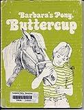 Barbara's Pony, Buttercup, Jane Belk Moncure, 0913778745