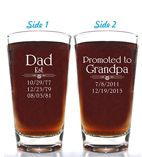 Father's Day Gift Dad Est Beer Glass with Optional 2nd Side for Promoted to Grandpa with up to 8 birth dates on each side with choice of titles for bo…