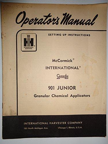 IH International Gandy 901 Junior Granular Chemical Applicator Operators/Parts Manual (for use on Planters) (Planter Parts Catalog)